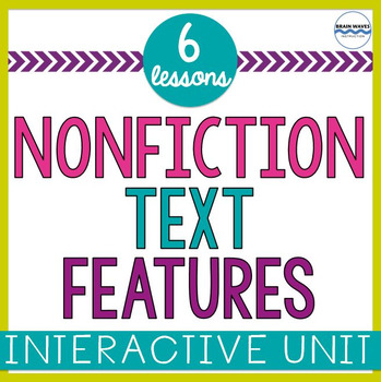 Nonfiction Text Features:  6 Fun Lessons for Reading Infor