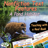 Nonfiction Text Features (A Pond Habitat)