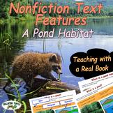 Nonfiction Text Features (A Pond Habitat)