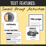 Informational Text Features - Small Group Activities