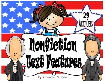 Nonfiction Text Features (Anchor Charts using U.S.  Symbols, Presidents, etc..)