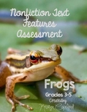 Nonfiction Text Features Test 2: Frogs (Digital & Printable)