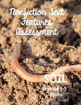 Nonfiction Text Features Assessment 3: Soil