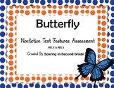 Nonfiction Text Features Assessment BUTTERFLY