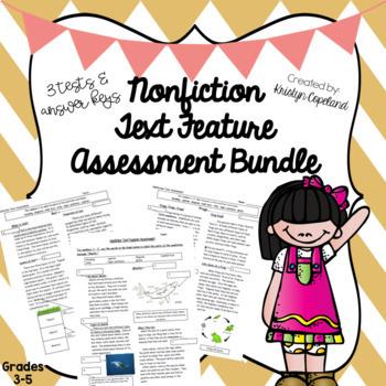 Nonfiction Text Features Assessment Bundle 1