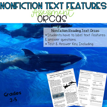 Nonfiction Text Features Assessment 4: Orcas