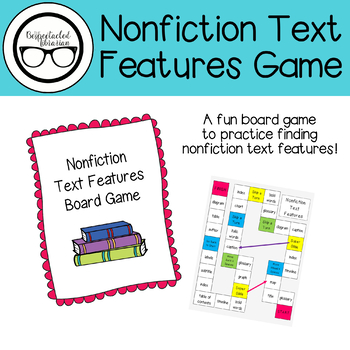 Nonfiction Text Features Board Game