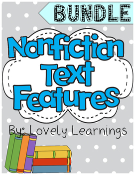 Nonfiction Text Features Bundle