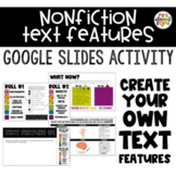 Nonfiction Text Features Create Your Own!