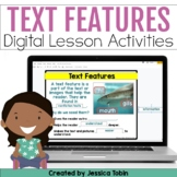 Nonfiction Text Features Digital Activities in Google Slid