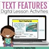Nonfiction Text Features Digital Activities in Google Slid