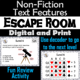 Nonfiction Text Features Escape Room - ELA