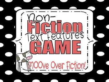 Nonfiction Text Features Game using any NF Book