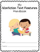 Nonfiction Text Features HANDBOOK for Students - Interactive - {CCSS Aligned}