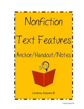 Nonfiction Text Features Notes/Anchor