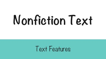 Nonfiction Text Features (Informational Text)