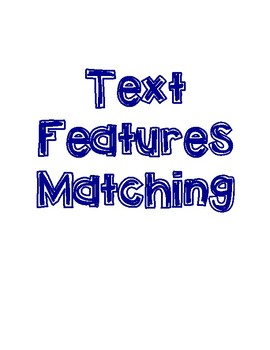 Nonfiction Text Features Matching