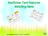 Nonfiction Text Features Matching Game