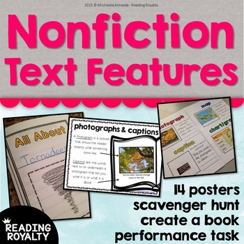 Nonfiction Text Features (Posters, Scavenger Hunt, Create a Book)