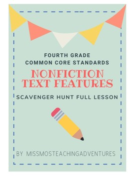 Nonfiction Text Features Lesson Grade 4