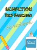 Nonfiction Text Features Scrapbook