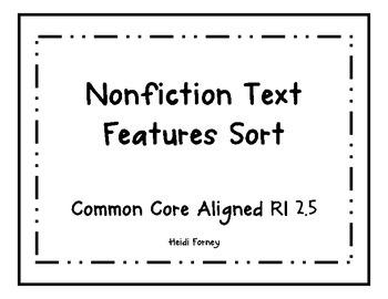 Nonfiction Text Features Sort CCSS RI 2.5