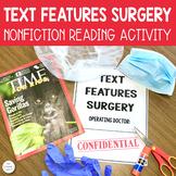 Nonfiction Text Features Surgery Activity - Editable Version Available!