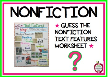 Nonfiction Text Features Worksheet - I AM