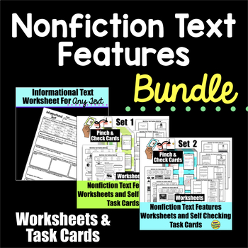 Nonfiction Text Features Worksheets and Self Checking Task Cards Bundle
