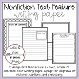 Nonfiction Text Features Writing Paper