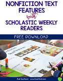 Nonfiction Text Features with Scholastic Weekly Readers