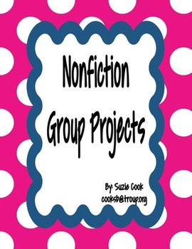 Nonfiction Text Group Project *100% COMMON CORE