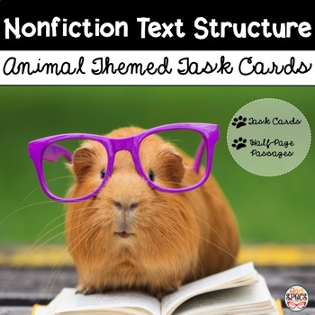 Nonfiction Text Structure Task Cards and Passages: Animal Themed