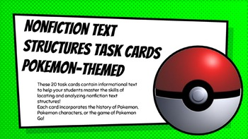 Nonfiction Text Structures Task Cards (Pokemon Themed)