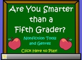 Nonfiction Tools and Genres- Are You Smarter Than a 5th Grader? Flipchart