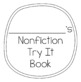 Nonfiction Try-Its
