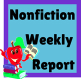 Nonfiction Unit: Weekly Nonfiction Report
