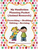 Nonfiction Writing - Animal Research - Prewriting, Revising, Drafting, Editing