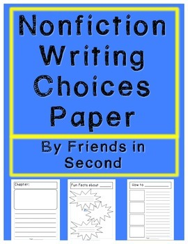 Nonfiction Writing Paper Choices Packet