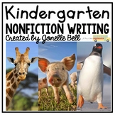 Kindergarten Nonfiction Writing (A Kindergarten Nonfiction Writing Unit)