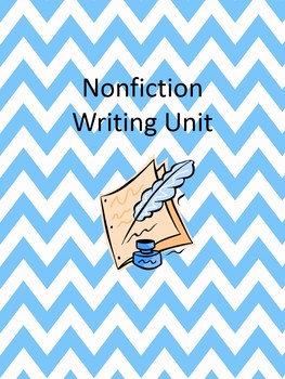 Informational (Nonfiction) Writing Unit