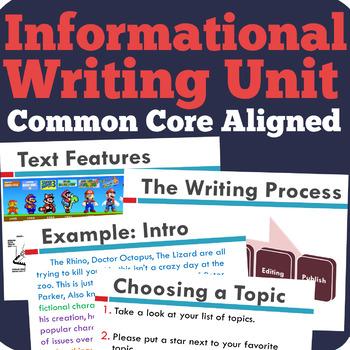 Nonfiction / Informational Writing Unit  (Common Core Aligned)
