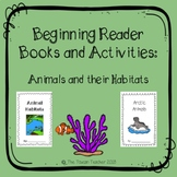 Nonfiction beginning reader books and activities - animals and habitats