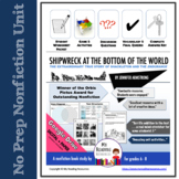 Nonfiction book unit: Shipwreck at the Bottom of the World - Paper or DIGITAL