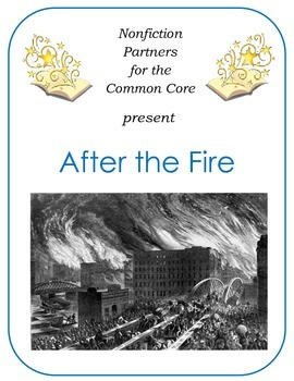 Nonfiction for the Common Core:  After the Fire