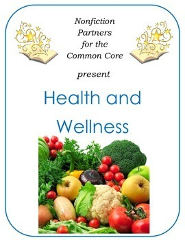 Nonfiction for the Common Core:  Health and Wellness