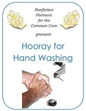 Nonfiction for the Common Core:  Hooray for Hand Washing