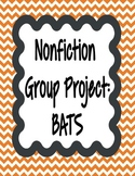 Nonfiction group projects-BATS **FREEBIE** **100% CC