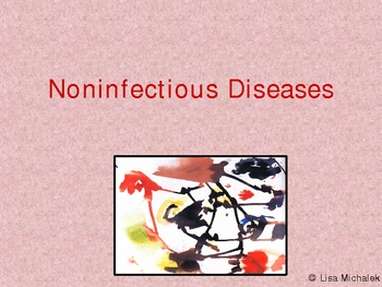 Noninfectious Diseases PowerPoint Presentation Lesson Plan