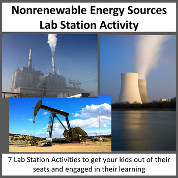 Nonrenewable Energy Sources - Lab Station Activity